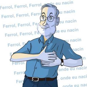 Ferrol, Ferrol, Ferrol, onde eu nacín: Punto final