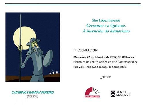 Cervantes e o Quixote. A invención do humorismo